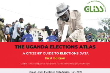 The Uganda Elections Atlas, 1St Edition